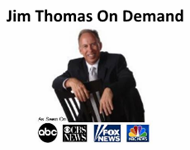 Jim Thomas On Demand